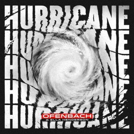 Ofenbach & Ella Henderson - Hurricane [2021]