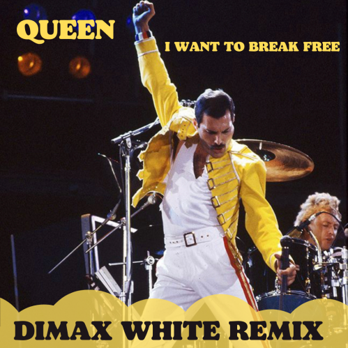 Queen - I Want To Break Free (Dimax White Remix) [2021]