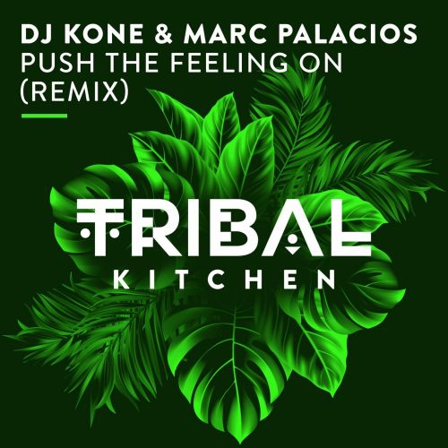Dj Kone & Marc Palacios - Push The Feeling On (No Hopes Vip Remix) [2021]
