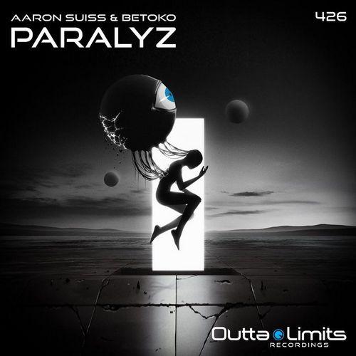 Aaron Suiss & Betoko - Paralyz (Original Mix) [2021]