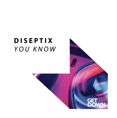 Diseptix - You Know (Extended Mix) [2021]