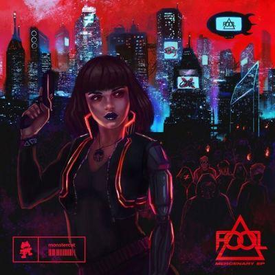 F.O.O.L & Power Glove - Mercenary (Original Mix) [2020]