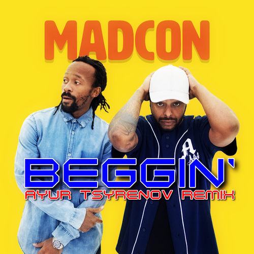Madcon - Beggin' (Ayur Tsyrenov Remix) [2021]