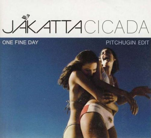 Jakatta, Cicada - One Fine Day (Pitchugin Edit) [2021]