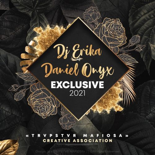 Dj Erika & Daniel Onyx - Vip Edit [2021]