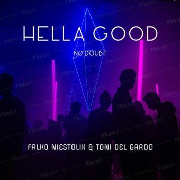 No Doubt - Hella Good (Falko Niestolik & Toni Del Gardo Remix) [2021]