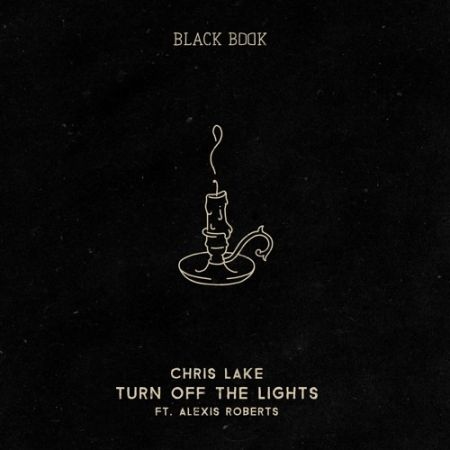 Chris Lake feat. Alexis Roberts - Turn Off The Lights (Daft Hill Remix) [2021]
