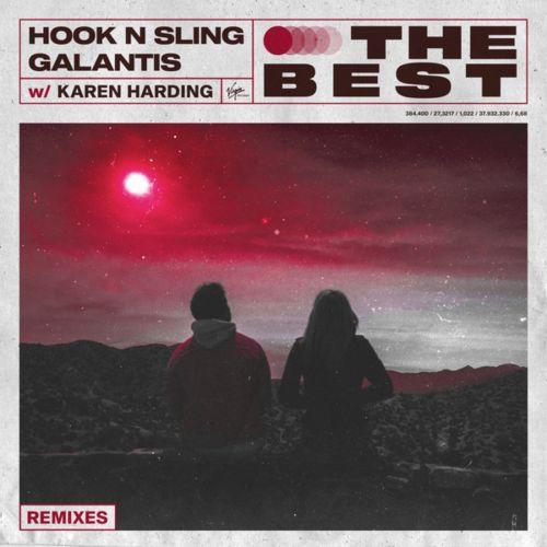 Hook N Sling, Galantis, Karen Harding - The Best (Remixes) [2021]
