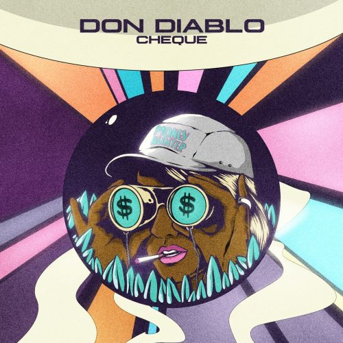 Don Diablo - Cheque (Original Mix) [2021]