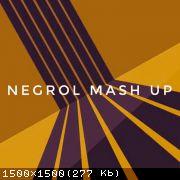 Negrol Mash Up's [2020]