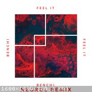 Benchi - Feel It (Negrol Remix) [2020]